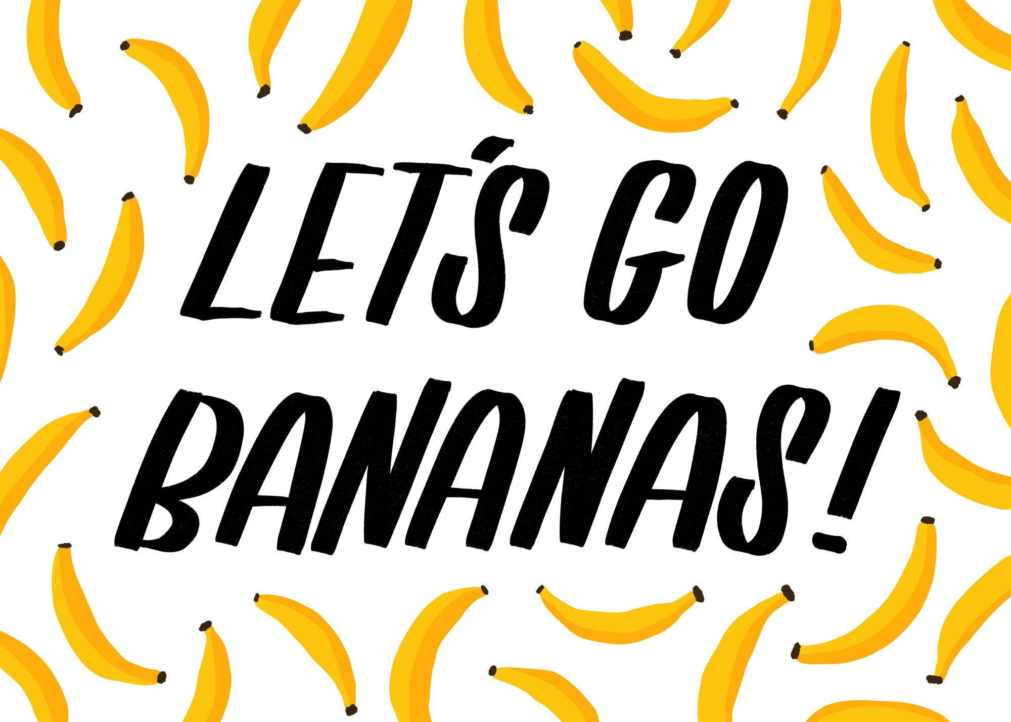 Let s go bananas